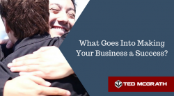 What Goes Into Making Your Business a Success?