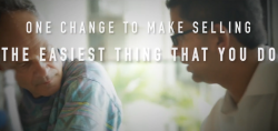 One counter-intuitive change to make selling the easiest thing you do