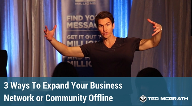 3-way-to-expand-your-network-or-community-offline